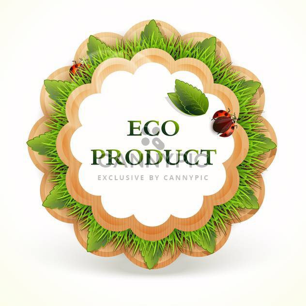 vector illustration of green promo sticker of eco product on white background - Free vector #127618
