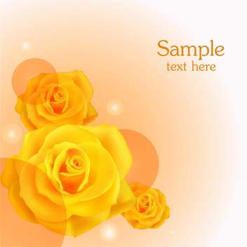 yellow roses floral background with text place - vector gratuit #127848