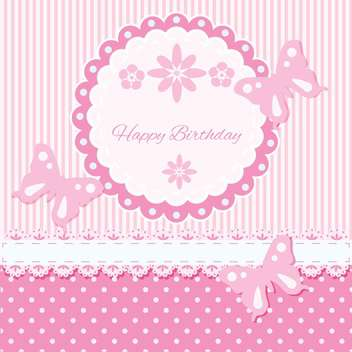 Vector Birthday pink card with flowers and butterflies - бесплатный vector #130558