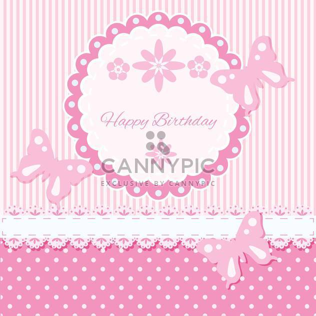Vector Birthday pink card with flowers and butterflies - Free vector #130558