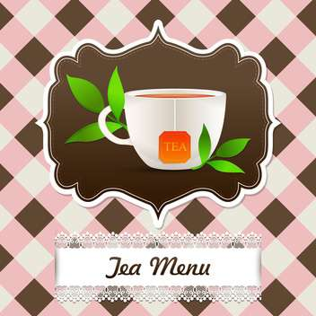 Tea menu background with cup and tea leaves - vector #131878 gratis