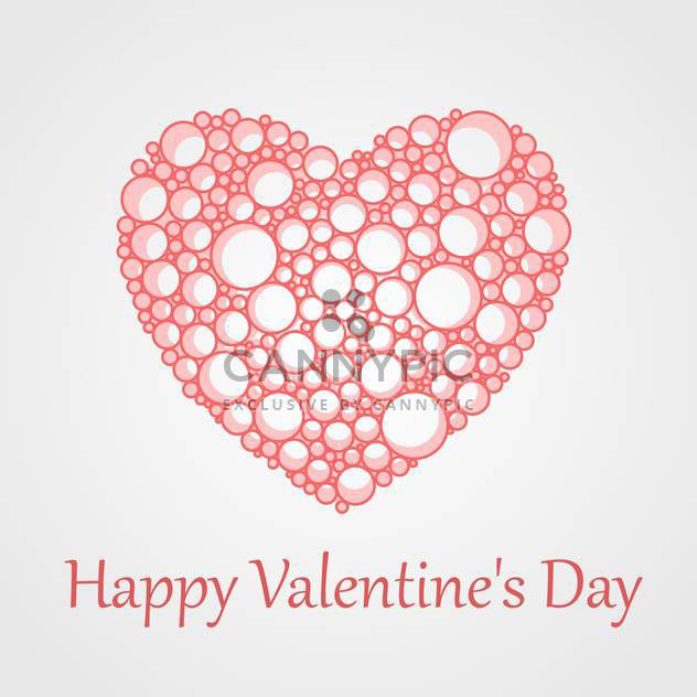 Vector card for Valentine's Day with bubbles heart on white background - Free vector #125878