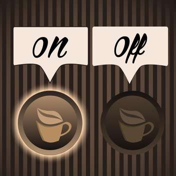 Vector illustration of buttons on and off for coffee machine on brown background - Kostenloses vector #125898