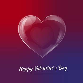 Vector background for Valentine's day with glass heart - vector gratuit #127548