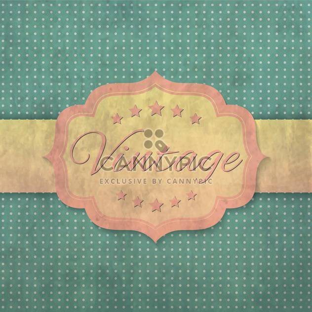 vintage label or poster background - Free vector #134438